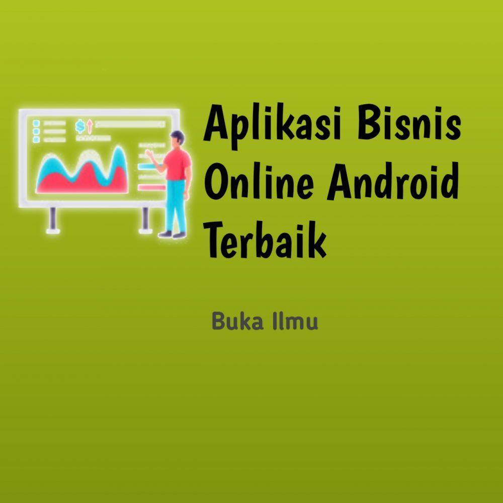 Top 4 Media dan Aplikasi Bisnis Online Android Terbaik