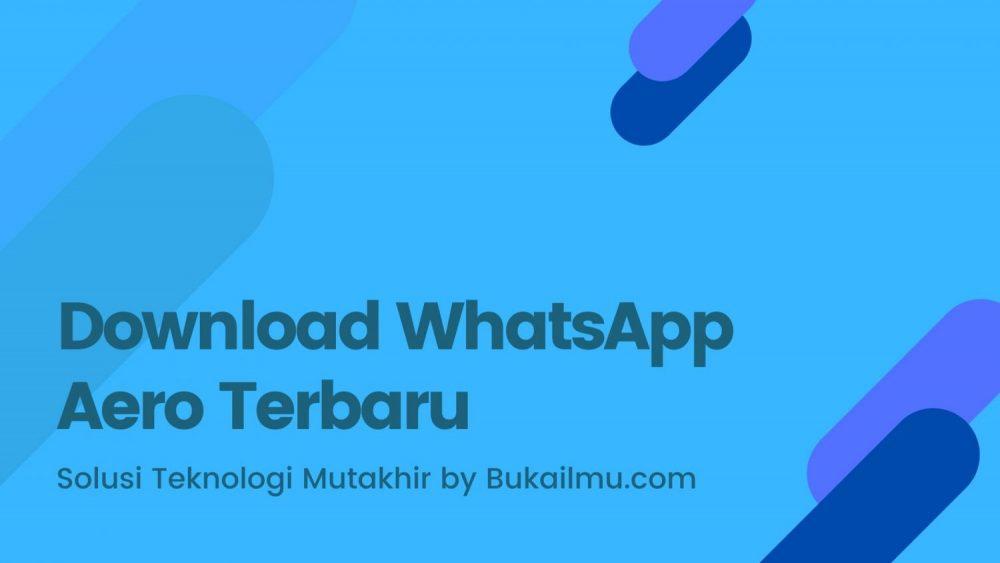 download whatsapp aero terbaru